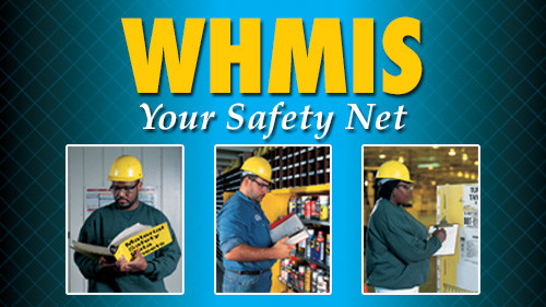 WHMIS Your Safety Net