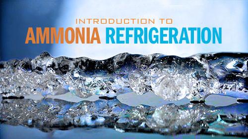 Introduction to Ammonia Refrigeration