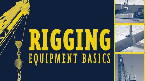 Rigging Equipment Basics