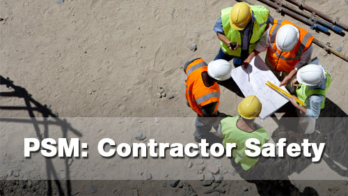 PSM: Contractor Safety