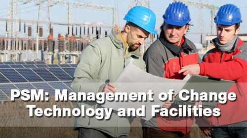 PSM: Management Of Change - Technology & Facilities