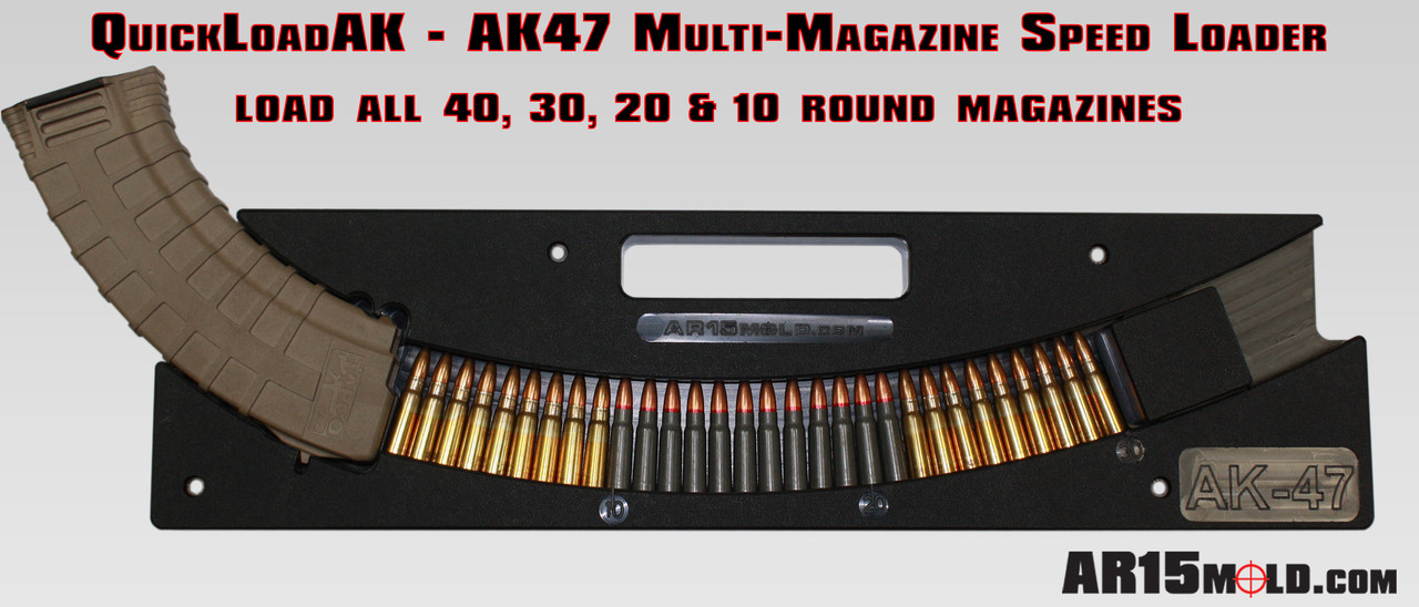 QuickLoadAK™ - AK-47 Magazine Quick Loader
