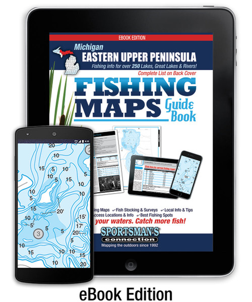 Eastern Upper Peninsula Michigan Fishing Map Guide eBook Edition cover - includes contour lake maps and fishing information for the Great Lakes and over 250 inland lakes