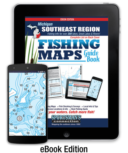Southeast Michigan Fishing Map Guide eBook Edition cover - includes contour lake maps and fishing information for over 220 lakes and rivers plus Great Lakes coverage