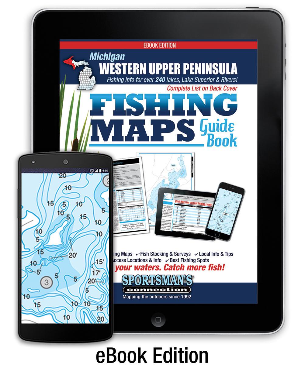 Western Upper Peninsula Michigan Fishing Map Guide - Interactive eBook (41  MB)