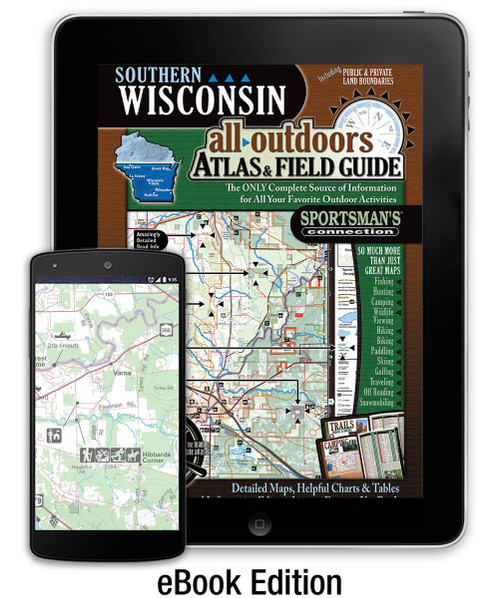Southern Wisconsin All-Outdoors Atlas & Field Guide eBook cover - your complete guide to all of the outdoor opportunities the region has to offer