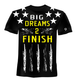 Dream Finishers BIG Dreams 2 Finish Black Shirt  with White Stars and Yellow Letters
