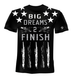 Dream Finishers BIG Dreams 2 Finish Black Shirt  with White Stars and Gray Letters