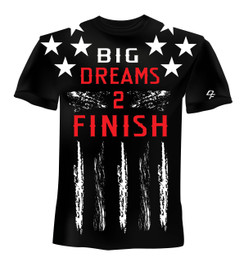 Dream Finishers BIG Dreams 2 Finish Black Shirt  with White Stars and Red Letters