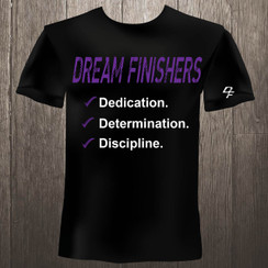 Dream Finishers 3D Dedication, Determination, Discipline  Black shirt on Purple  and White Graphics