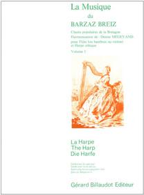 Breiz/Megevand: La Musique du Barzaz Breiz (Chants populaires de la Bretagne; pour flute et harpe celtique) v.1