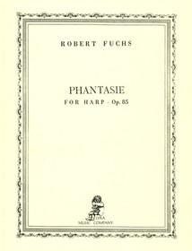 Fuchs: Phantasie for Harp, Op. 85 for Harp Solo