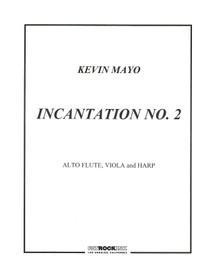 Mayo: Incantation No. 2