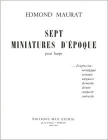 Maurat: Sept Miniatures D'Epoque pour harpe