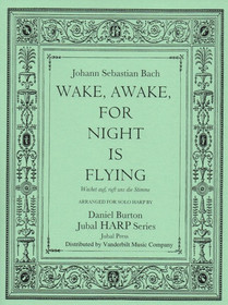 Bach/Burton: Wake, Awake, for Night is Flying (Downloadable)
