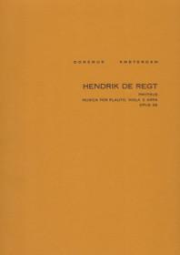 De Regt: Proteus for Flute, Viola and Harp, Op. 38