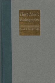 Mark Palkovic: Harp Music Bibliography