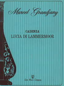 "Donizetti/Grandjany: Cadenza ""Lucia di Lammermoor"" (Digital Download)"