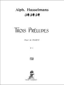 Hasselmans: Trois Preludes, No. 1