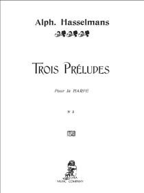 Hasselmans: Trois Preludes, No. 3