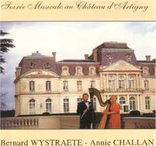 Wystraete / Challan: Soiree Musicale au Chateau d'Artigny (CD)