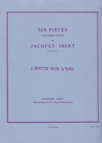 Ibert: 1. Matin Sur L'eau (Six Pieces)