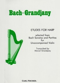 Bach/Grandjany: Etudes for Harp from Violin Partitas