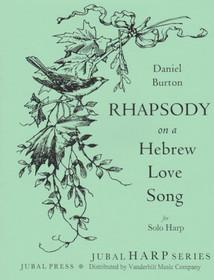 Burton: Rhapsody on a Hebrew Love Song