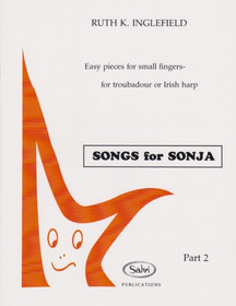 Inglefield: Songs for Sonja, Easy pieces for small fingers - for troubadour or Irish harp, Part 2