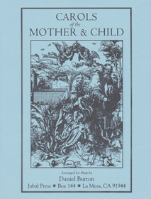 Burton: Carols of the Mother & Child
