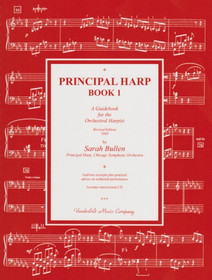 Bullen Principal Harp Book 1: A Guidebook for the Orchestral Harpist