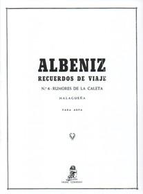 Albeniz/Bruno: Recuerdos de Viaje, No. 6 - Rumores de la Caleta