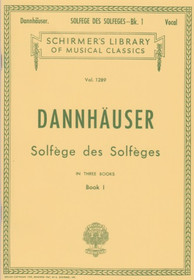 Dannahuser: Solfege des Solfeges in Three Books (Book I)