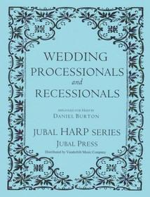 Burton: Wedding Processionals and Recessionals (harp solo)