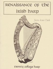 Renaissance of the Irish Harp, Nora Joan Clark