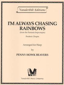 Chopin/Beavers: I'm Always Chasing Rainbows