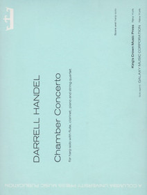 Darrell Handel: Chamber Concerto for harp solo with flute, clarinet, piano and string quartet
