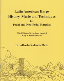 Ortiz: Latin-American Harps History, Music, and Techniques