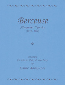 Ilysinky/Abbey-Lee: Berceuse, arranged for cell (or flute) and lever harp