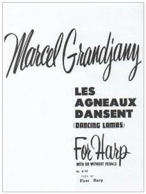 Grandjany: Les Agneaux dansent (harp solo)