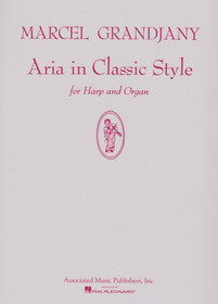 Grandjany, Marcel: Aria in Classic Style for Harp and Organ