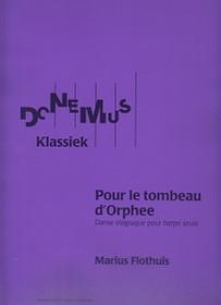 Flothius: Pour Le Tombeau D'Orphee op. 37 ***Special Order.***