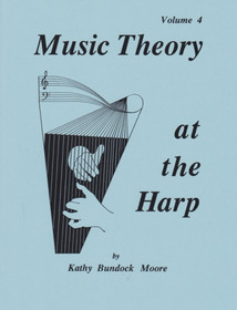 Moore: Music Theory at the Harp, Vol. 4