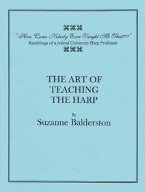 Balderston, Suzanne: The Art of Teaching the Harp
