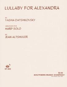 Datshkovsky/Altshuler: Lullaby For Alexandra - For Harp Solo