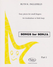 Inglefield: Songs for Sonja, Easy pieces for small fingers - for troubadour or Irish harp, Part 1