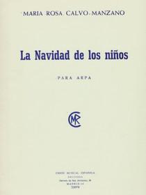 Calvo-Manzano: La Navidad de los Ninos - para arpa