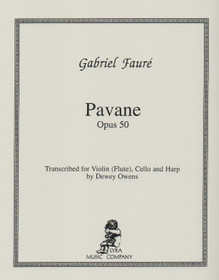 Faure/Owens: Pavane Op. 50 for Violin (or flute), Cello, and Harp