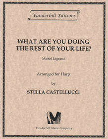 Legrand/Castellucci: What Are You Doing the Rest of Your Life?