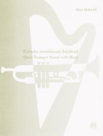 Hollos: Quiet Trumpet Sound with Harp